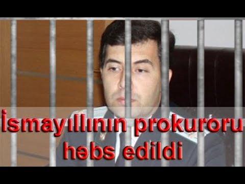 İsmayıllı rayon prokuroru da həbs edildi - rüşvətə görə