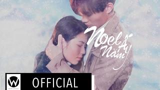 "Phim Ngắn ""Noel Năm Ấy"" by WYNN STUDIO [OFFICIAL]"