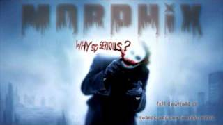 morphix - the joker (why so serious?) DUBSTEP REMIX