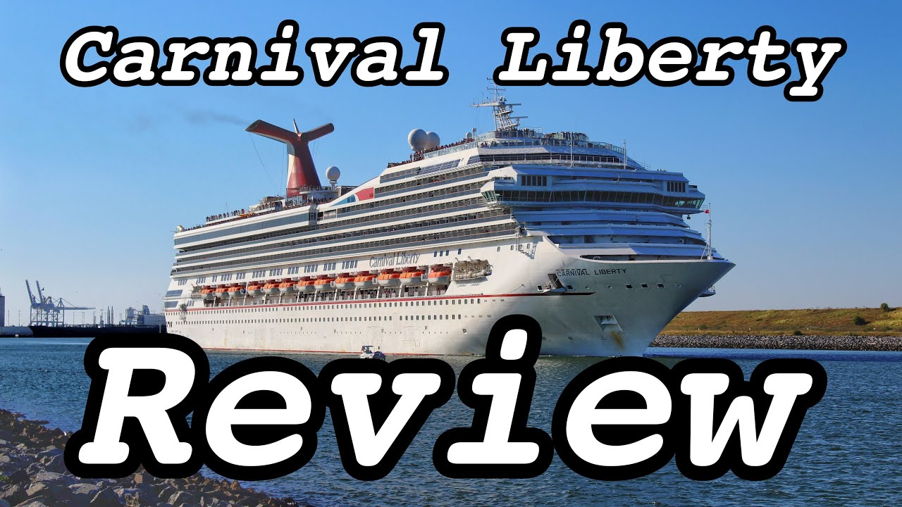 Carnival Liberty Ship Review