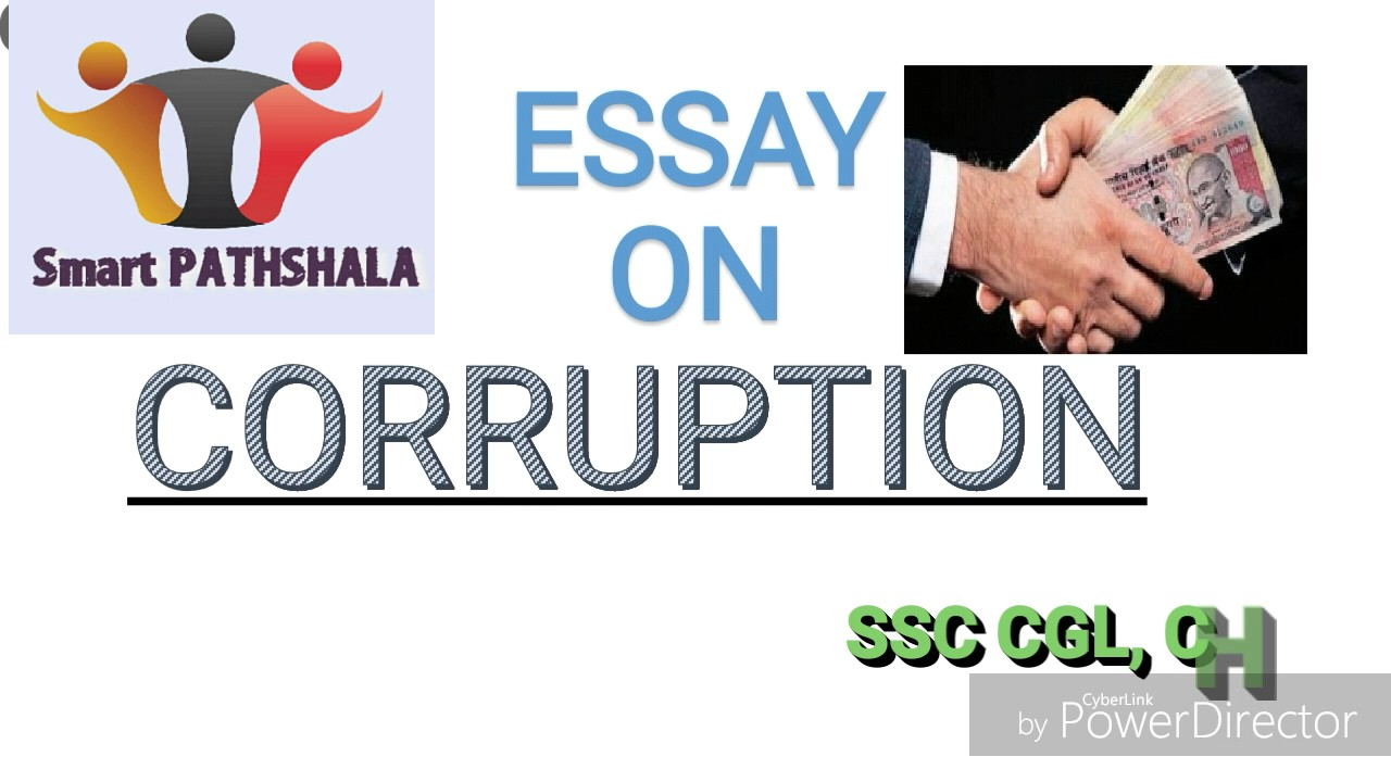 english essay on corruption for ssc cgl chsl and bank po   english essay on corruption for ssc cgl chsl and bank po descriptive exams