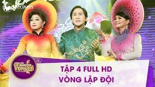 Đường đến danh ca vọng cổ | tập 4 full HD: Bộ 3 HLV bất ngờ trình diễn bài hát mới