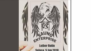 Latber Rutin Saung Enterprise - Selasa, 5 Jun 2018