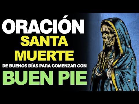 🙏 Poderosa ORACIÓN DE BUENOS DÍAS a la Santa Muerte ¡Inicia con Buen Pie! 🙇
