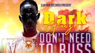 Dark Glaze - Don't Need To Buss No Rifle [Modern Warfare Riddim] April 2018