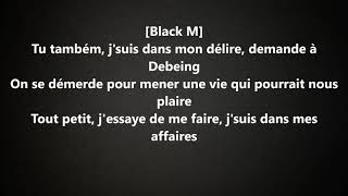 Black M   Dans mon délire  Lyrics feat  Heuss L'enfoiré & Soolking