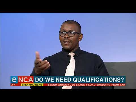 Do We Need Qualifications?