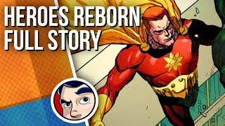 Heroes Reborn: Marvel's Justice League? - Full Story | Comicstorian