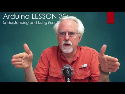 LESSON 32: Understanding Arduino Functions