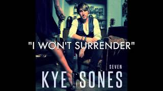 "I WONT SURRENDER Clip from KYE SONES ep ""SEVEN"""
