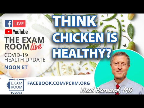 Think Chicken Is Healthy? | The Exam Room LIVE