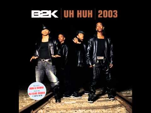 B2K - What A Girl Wants (2003)