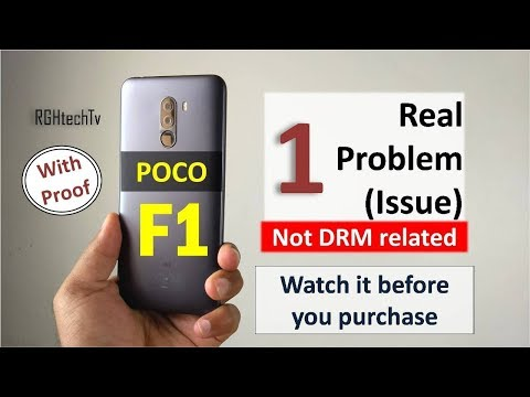 Poco F1 One Real Problem / Issue (Not DRM) with Proof