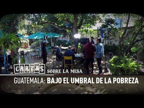 Guatemala: bajo el umbral de la pobreza - Cartas sobre la mesa