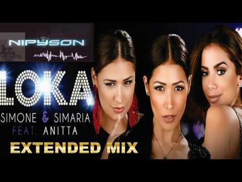 Simone & Simaria Feat. Anitta - Loka Re