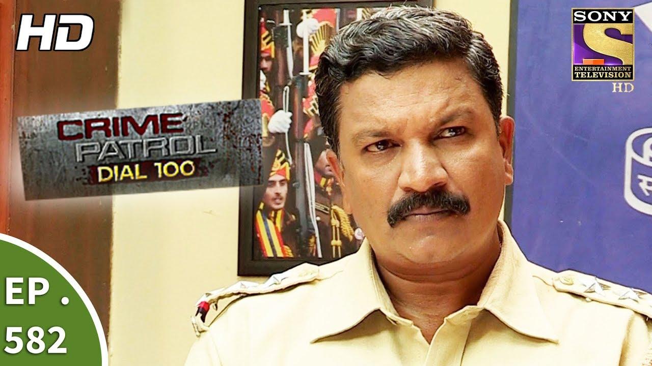 Crime Patrol Dial 100 - क्राइम पेट्रोल - Mumbai Dreams - Ep 582 - 21st  August, 2017