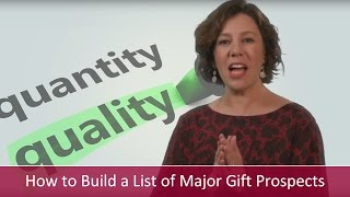 How to Build a List of Prospective Major Gift Donors | Major Gifts Challenge