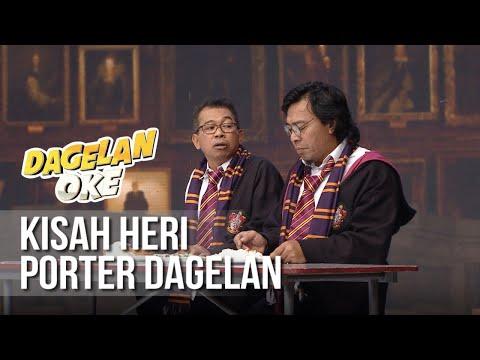 DAGELAN OK - Kisah Heri Porter Dagelan [1 Juni 2019]