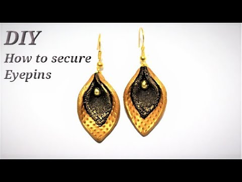 DIY How To Secure Eyepins | Simple and Easy-To-Make Earrings | Tips & Tricks #1