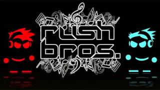Rush Bros-Never Mind