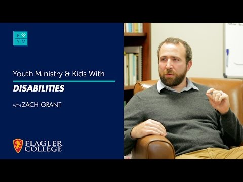 Youth Ministry & Kids with Disabilities - Zach Grant