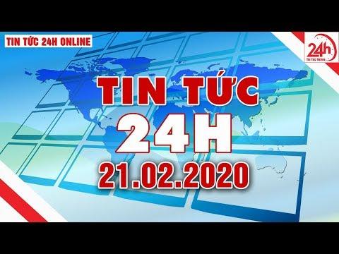 Tin Tức | Tin Tức 24h | Tin Tức Mới Nhất Hôm Nay 21/02/2020 | Người đưa Tin 24G