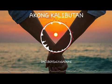 Akong Kalibutan-DACIBOYSxLYxGADORE