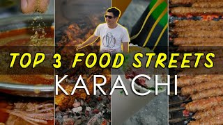 Top 3 Food Streets in Karachi | Pakistani Food Vlog | Pakistan EP-3