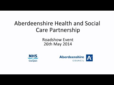 Aberdeenshire Health and Social Care Integration Roadshows