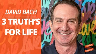 David Bach's 3 Truths for Life