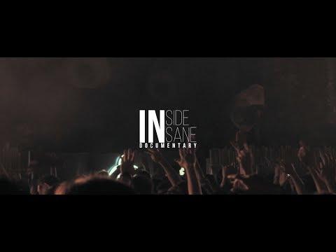 INSIDE INSANE Documentary
