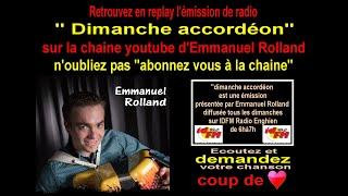 """""""Dimanche accordéon""""  une émission de radio présentée par Emmanuel Rolland"""