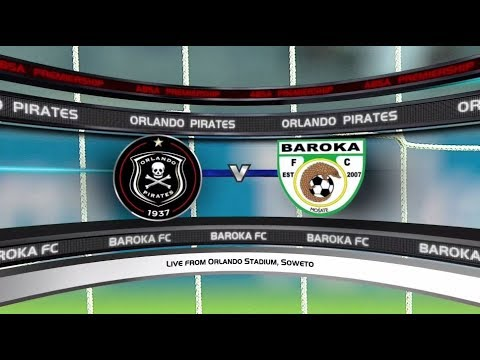 Absa Premiership 2017/2018 - Orlando Pirates vs Baroka FC