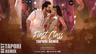 First Class Tapori Remix DJ Shadow SL
