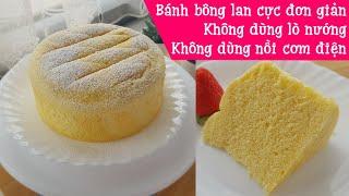 Cách làm bánh bông lan hấp siêu mềm xốp, không dùng lò nướng | Steamed sponge cake (no oven)