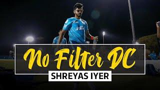 No Filter DC - Shreyas Iyer