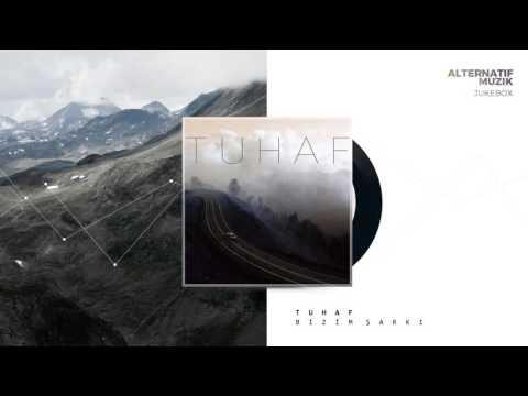 Tuhaf - Bizim Şarkı [Jukebox] #alternatifmuzik