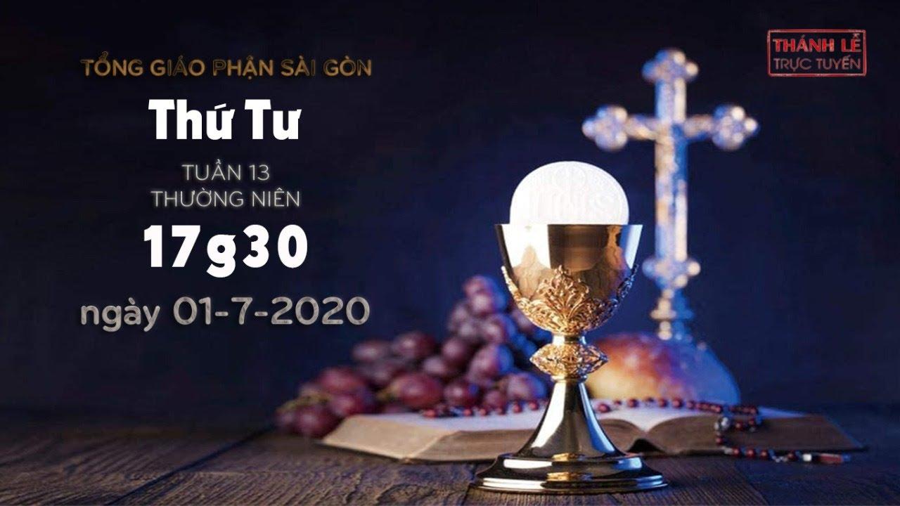 Thánh Lễ trực tuyến - Thứ Tư tuần 13 Thường niên lúc 17g30 ngày 01-7-2020
