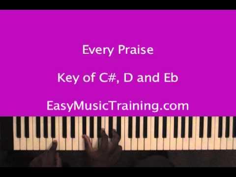 Every Praise -  Hezekiah Walker - EasyMusicTraining.com