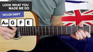Taylor Swift Look What You Made Me Do GUITAR LESSON TUTORIAL - Chords