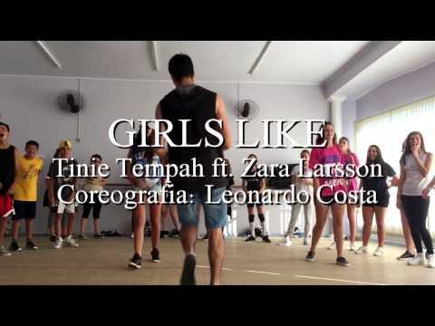 GIRLS LIKE - TINIE TEMPAH FT. ZARA LARSSON | Coreografia por Leo Costa