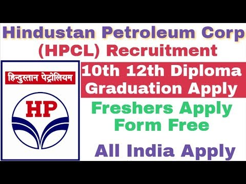 Hindustan Petroleum Corporation ( HPCL ) Recruitment Various Post || 10th 12th Diploma