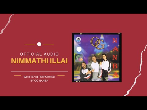 Nimmathi illai - OG(Nanba) | Official Audio