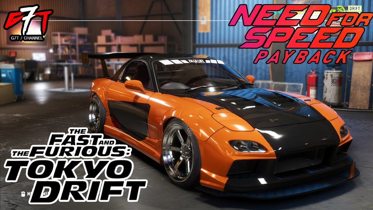 Need For Speed Payback : Mazda RX7 Han's Fast and Furious TOKYO DRIFT
