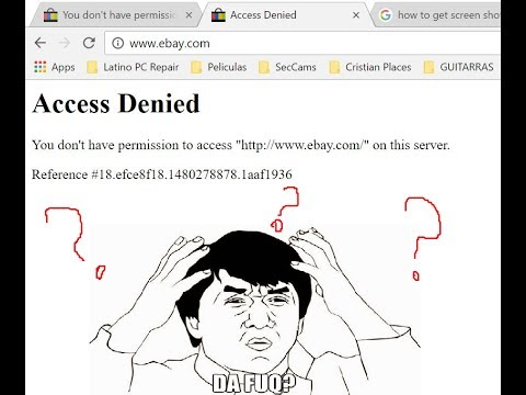 HOW TO RESOLVE ACCESS DENIED ERROR ON WEBSITES FIXED 2017 (eBay,usps)  Guaranteed