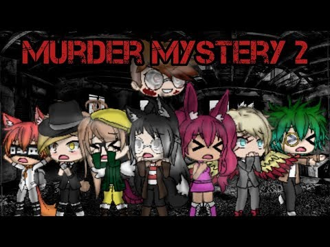 Murder Mystery 2 // Gacha life // The complete mini movie //