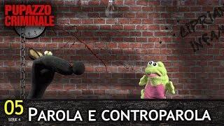 """Lillo e Greg - Pupazzo criminale 54 S4/05 - """"Parola e controparola"""""""