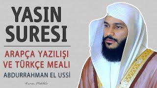 Yasin Suresi Abdurrahman El Ussi Arapça Okunuşu Ve Anlamı KIRAAT 2