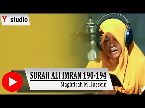 Maghfirah M Hussein Surat Ali Imran 190 194 Official Video Hd Subtittle