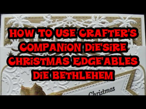 How To Use Crafters Companion Diesire Christmas Edge